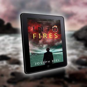 into the fires by joseph kiel